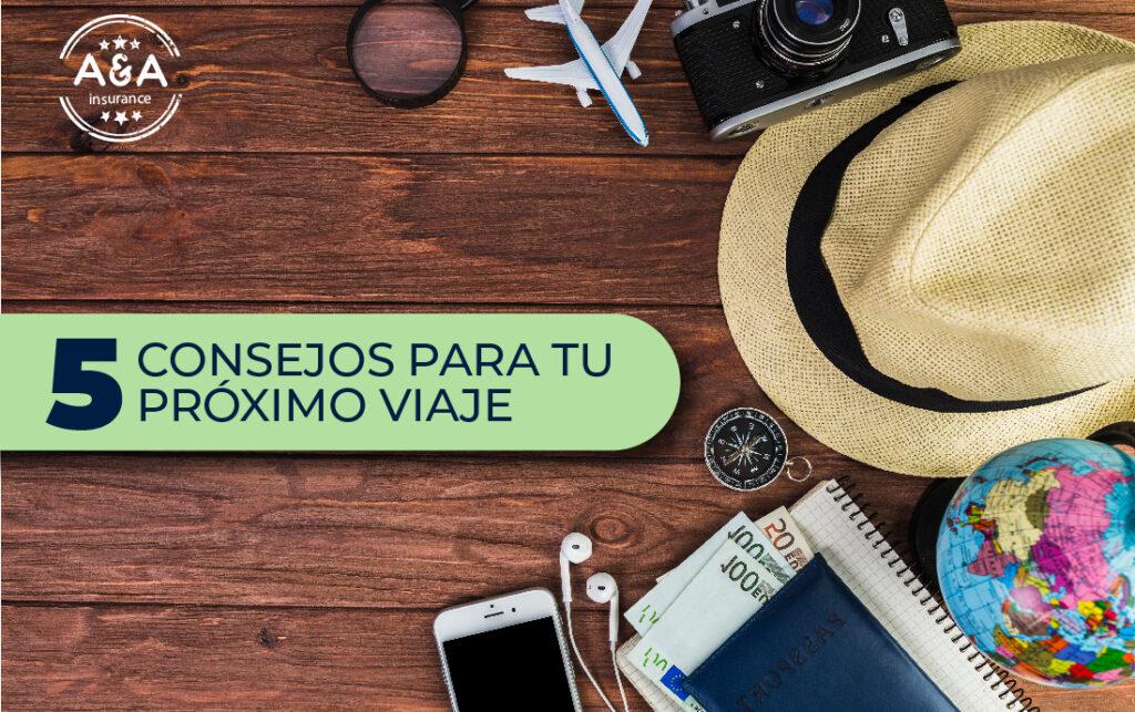 5 consejos para tu próximo viaje